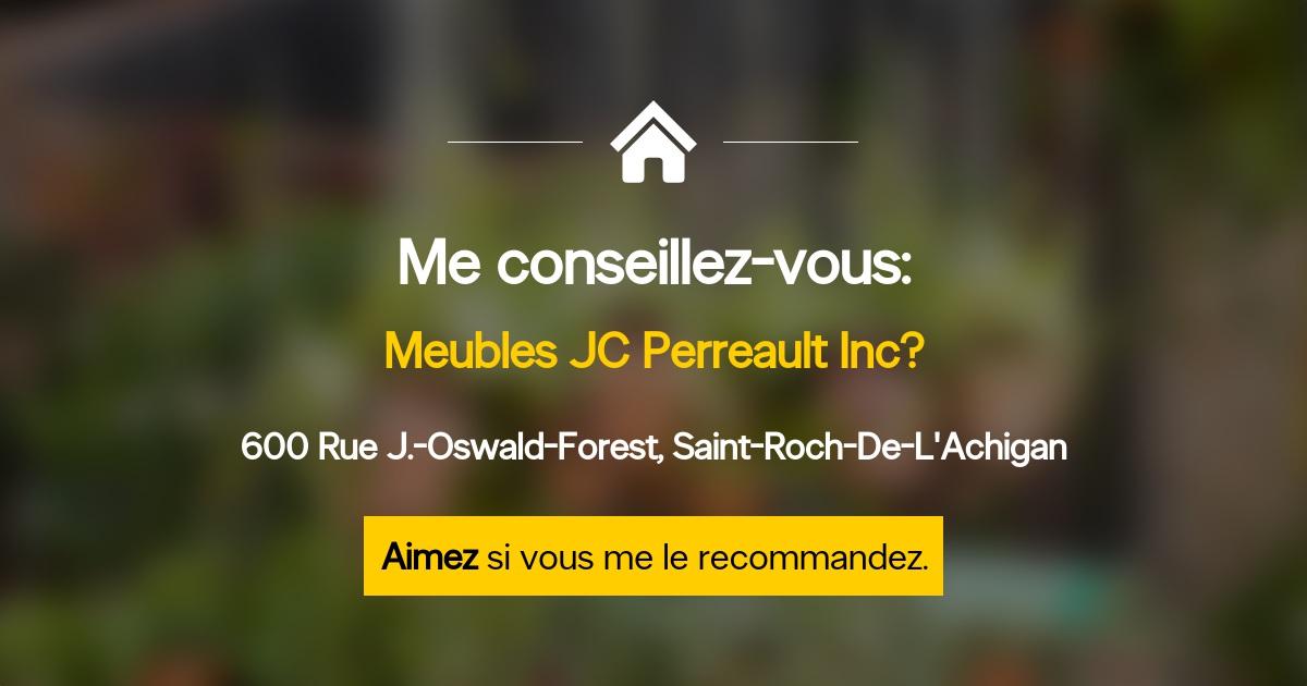 Meuble Tv Jc Perreault : Meubles J C Perreault Inc – Horaire D ouverture – 5 Rue Industrielle