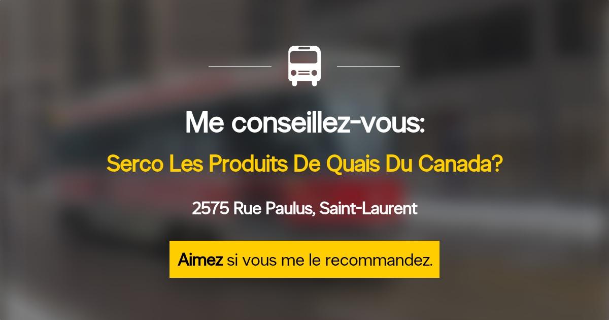 Saint-Laurent (QC) Canada  city images : ... Du Canada Horaire d'ouverture 2575, rue Paulus, Saint Laurent, QC