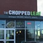 The Chopped Leaf - Restaurants - 587-775-8899