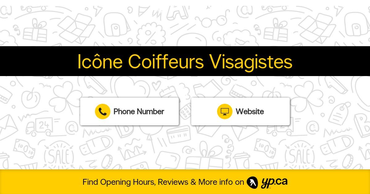 Icône Coiffeurs Visagistes - Opening Hours - 2124, rue Drummond ...