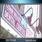 Cedar Valley Dental Centre - Dentists - 250-722-9448