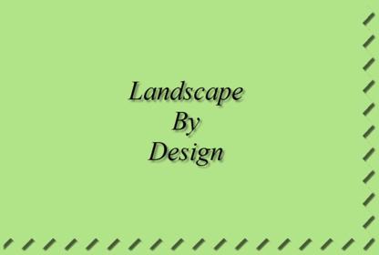 Landscape By Design - Landscape Contractors & Designers - 604-795-7576