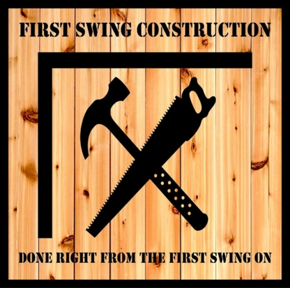 First Swing Construction - General Contractors