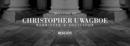 Christopher Uwagboe Barrister & Solicitor - Lawyers - 519-204-2580