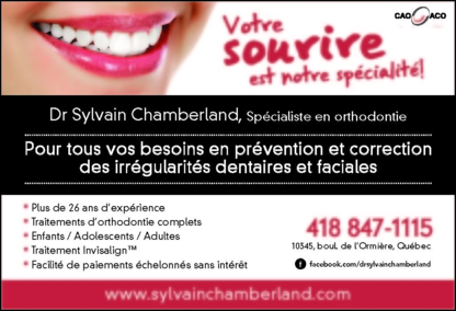 Dr Sylvain Chamberland Orthodontiste - Clinics - 418-847-1115