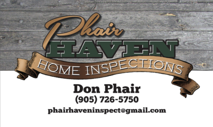 Phair Haven Home Inspections - Home Inspection - 905-726-5750