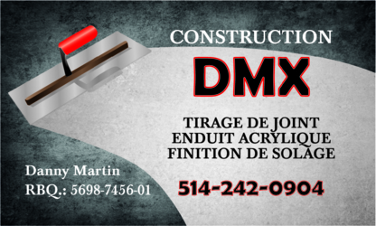Construction DMX Enr - Entrepreneurs généraux - 514-242-0904