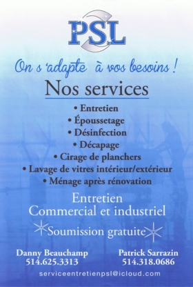 Les Services d'Entretien PSL - Commercial, Industrial & Residential Cleaning - 514-318-0686