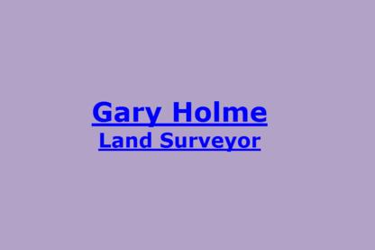 Gary Holme Land Surveyor - Land Surveyors
