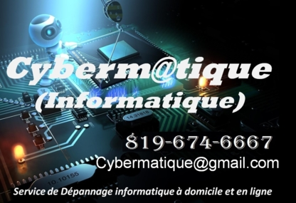 Cybermatique Informatique Inc - Computer Repair & Cleaning - 819-674-6667