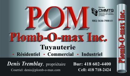 Plomberie Plomb-O-Max Inc - Plombiers et entrepreneurs en plomberie - 418-602-4400