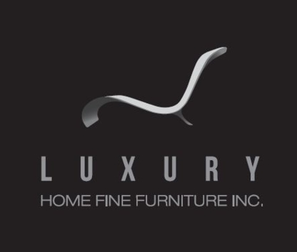 Luxury Home Fine Furniture Inc - Furniture Stores - 905-856-9975