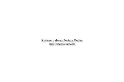 Kishore Lalwani Notary Public & Process Server - Notaires publics