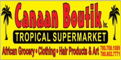 Canaan Tropical Boutik - Grocery Stores - 780-708-1089