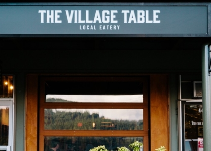 The Village Table Local Eatery - Restaurants - 604-770-1077