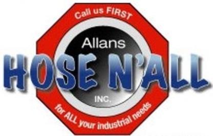 Allans Hose N'All Inc - Industrial Equipment & Supplies