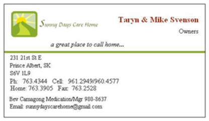 Sunny Days Care Home - Care Homes - 306-763-4344