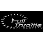Full Throttle Upholstery - Upholsterers