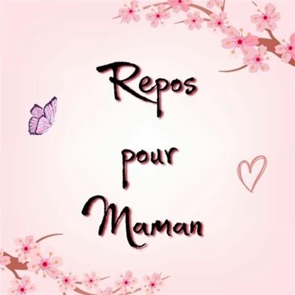 ReposPourMaman - Childcare Services - 418-931-2309
