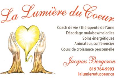 La Lumière du Coeur - Jacques Bergeron - Psychotherapy - 819-764-9993