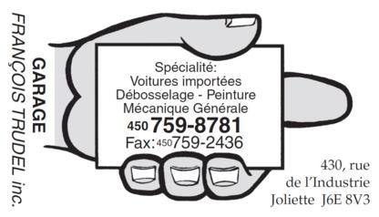 Garage François Trudel Inc - Réparation de carrosserie et peinture automobile - 450-759-8781