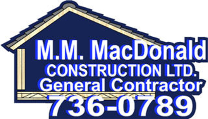 MacDonald M M Construction Ltd - Roofers - 902-736-0789