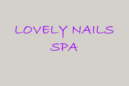 Lovely Nails Spa - Hairdressers & Beauty Salons - 613-823-0333
