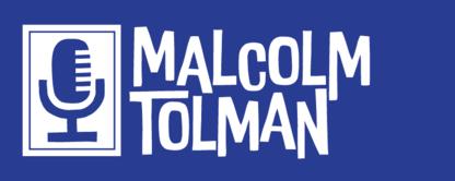 Malcolm Tolman Voice Talent - Theatrical & Talent Agencies - 249-877-4061