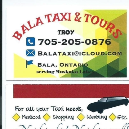 Bala Taxi & Tours - Taxis - 705-205-0876