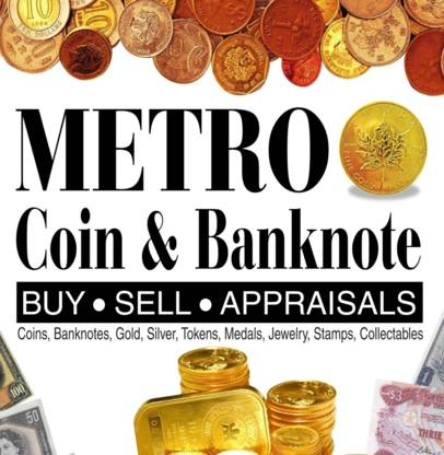 Metro Coin & Banknote - Coin Dealers & Supplies - 416-604-9410