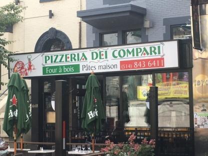 Pizzeria Dei Compari - Pizza et pizzérias - 514-843-6411
