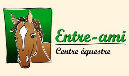 Centre Equestre Entre-Ami - Écoles et cours d'équitation - 450-467-1264