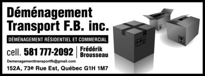 Déménagement Transport F.B Inc - Déménagement et entreposage - 581-777-2092
