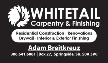 Whitetail Carpentry and Finishing - Carpentry & Carpenters - 306-641-6061
