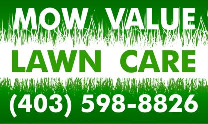 Mow Value Lawn Care - Lawn Maintenance - 403-598-8826