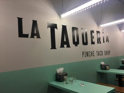 La Taqueria Pinche Taco Shop - Restaurants