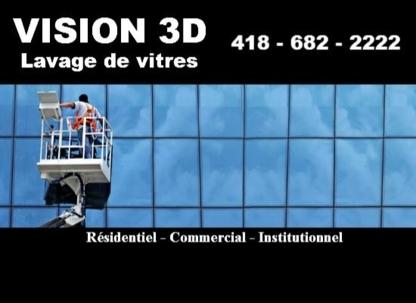 Service Vision 3D Lavage de Vitres - Window Cleaning Service - 418-682-2222