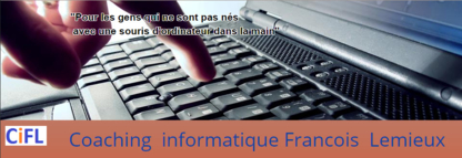 Coaching Informatique Francois Lemieux - Computer Consultants - 514-616-3515