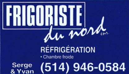 Frigoriste Du Nord - Refrigeration Contractors - 514-946-0584