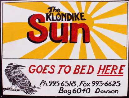 Klondike Sun Newspaper - Journal & Magazine Publishers - 867-993-6318