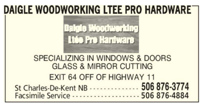 Daigle Woodworking Ltée Pro Hardware - Windows - 506-876-3774