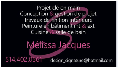 Design Signature Melissa Jacques - Painters - 514-402-0561