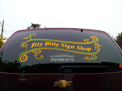 Itty Bitty Sign Shop - Signs - 250-656-8710