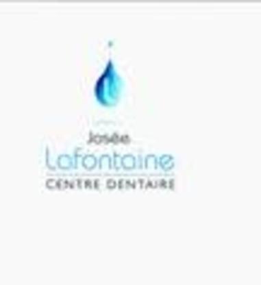 Centre Dentaire Josée Lafontaine - Dentistes - 450-240-0088