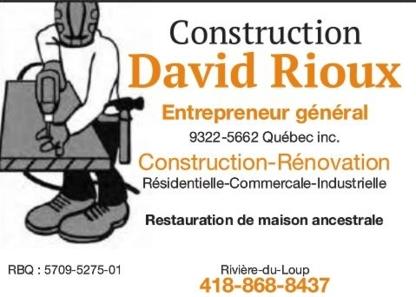 Construction David Rioux - Entrepreneurs généraux