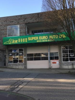 Super Euro Auto Ltd - Réparation de carrosserie et peinture automobile - 604-875-8088