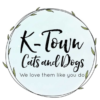 K-Town Cats and Dogs - Pet Sitting Service