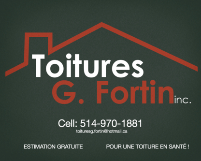 Toitures G Fortin Inc - Couvreurs - 514-970-1881