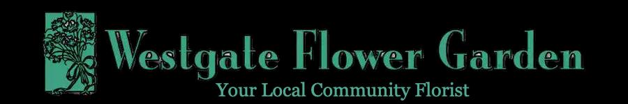 Westgate Flower Garden - Florists & Flower Shops