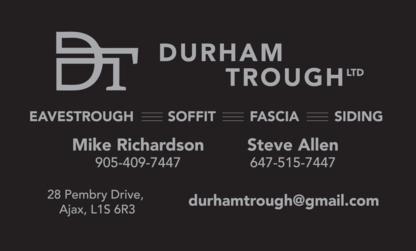 Durham Trough Ltd - Eavestroughing & Gutters - 905-409-7447
